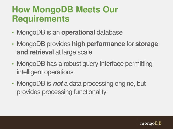 How MongoDB Meets Our Requirements