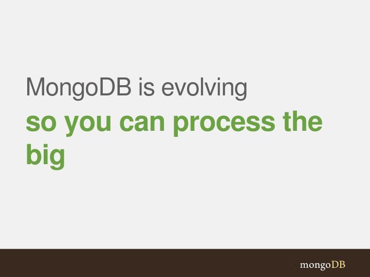 MongoDB is evolving