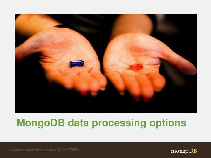 MongoDB data processing options