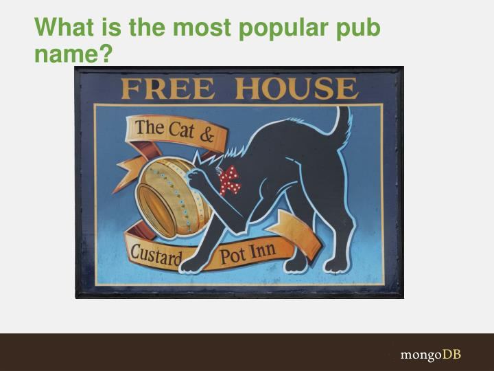 What is the most popular pub name?
