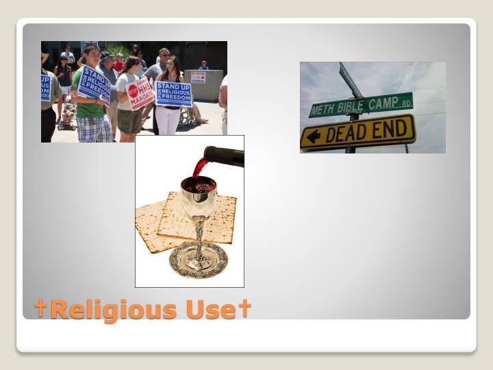 †Religious Use†