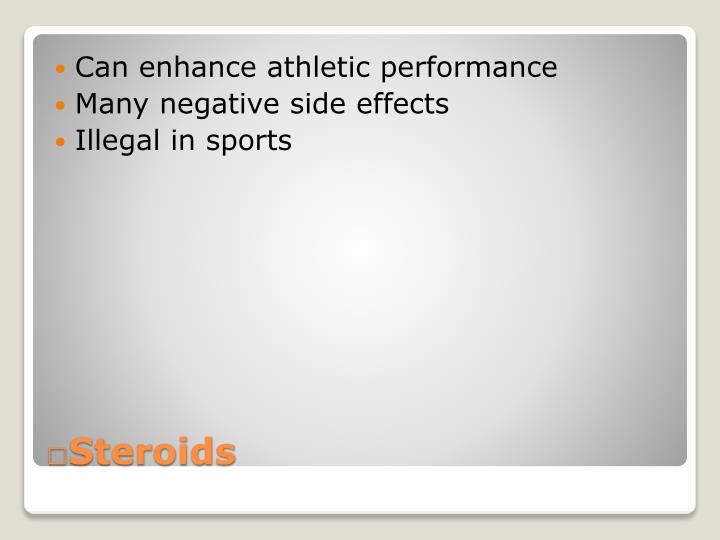 Can enhance athletic performance