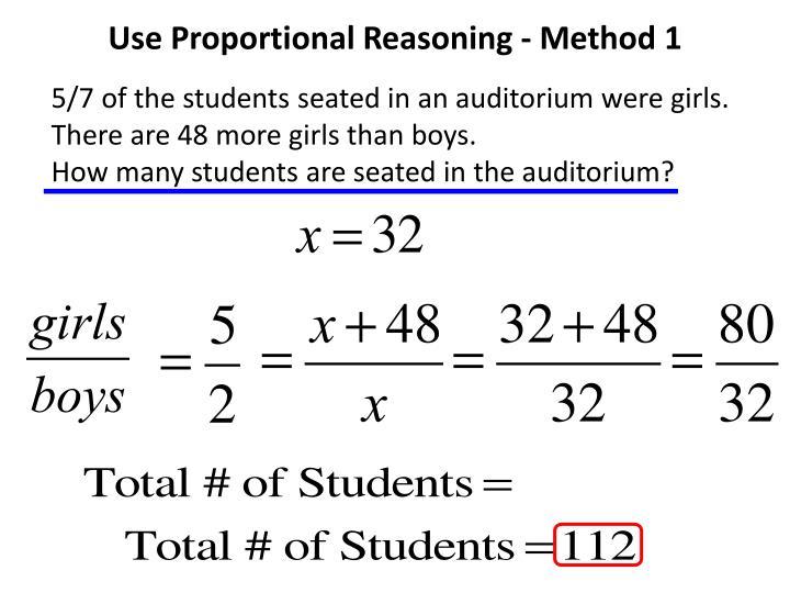 Use Proportional Reasoning -