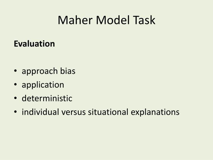Maher Model Task