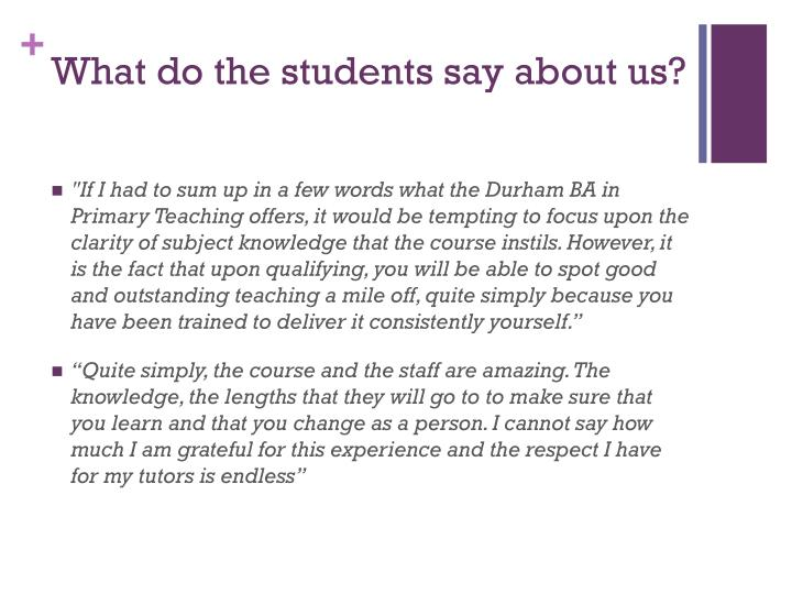 What do the students say about us?