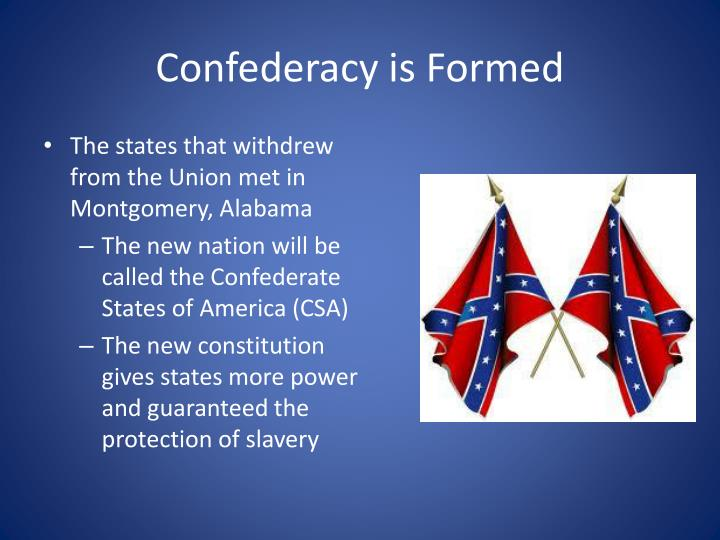 Confederacy is Formed