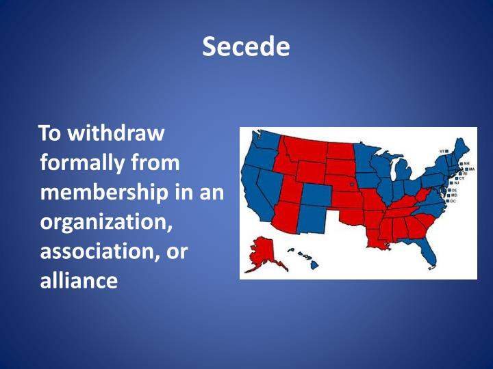 To withdraw formally from membership in an organization, association, or alliance