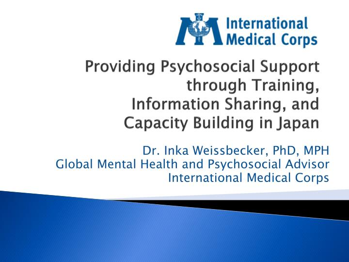 Providing psychosocial support through training information sharing and capacity building in japan