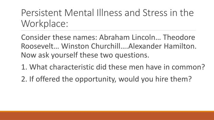 stress and illness in the workplace This is the third part in a series about mental health and illness at the workplace here are the first two parts: 1.