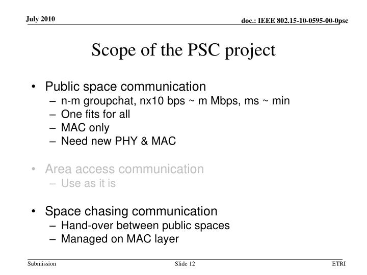 Scope of the PSC project