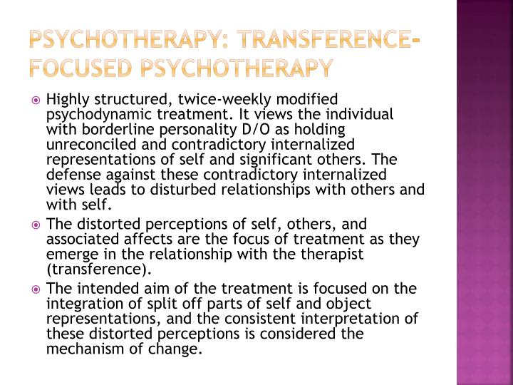 Psychotherapy: transference-focused psychotherapy