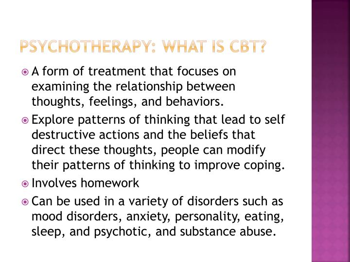 PSYCHOTHERAPY: WHAT IS CBT?
