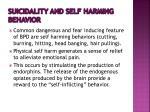suicidality and self harming behavior