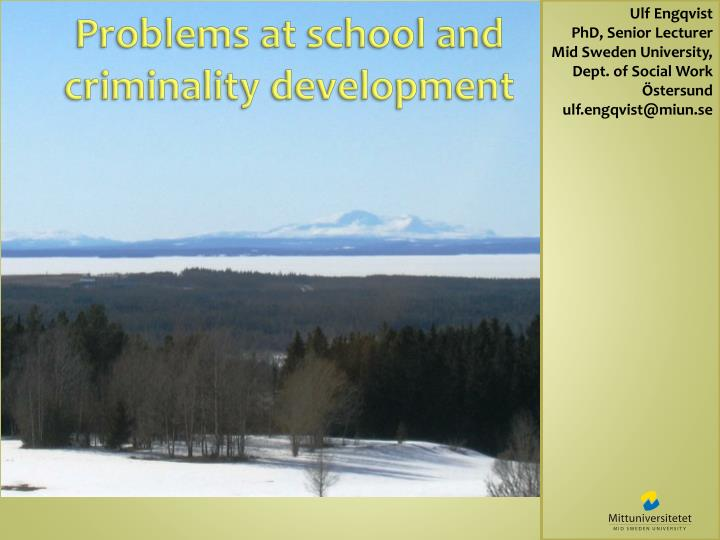 Problems at school and criminality development