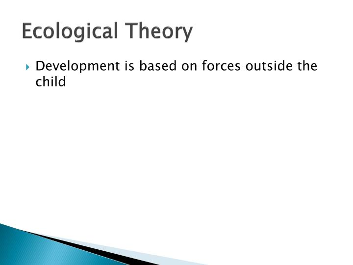 Ecological Theory