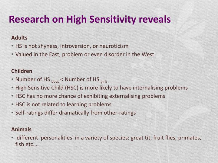 Research on High Sensitivity reveals