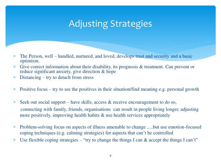 Adjusting Strategies