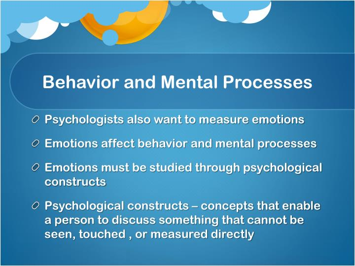 Behavior and Mental Processes