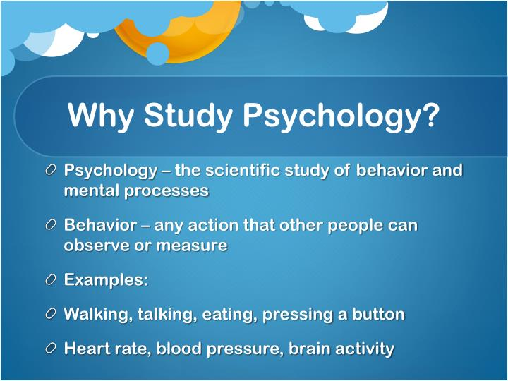 Why study psychology