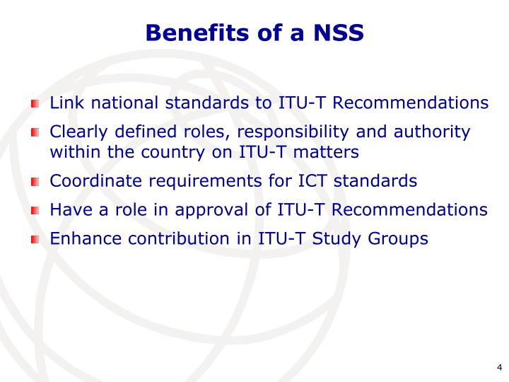Benefits of a NSS