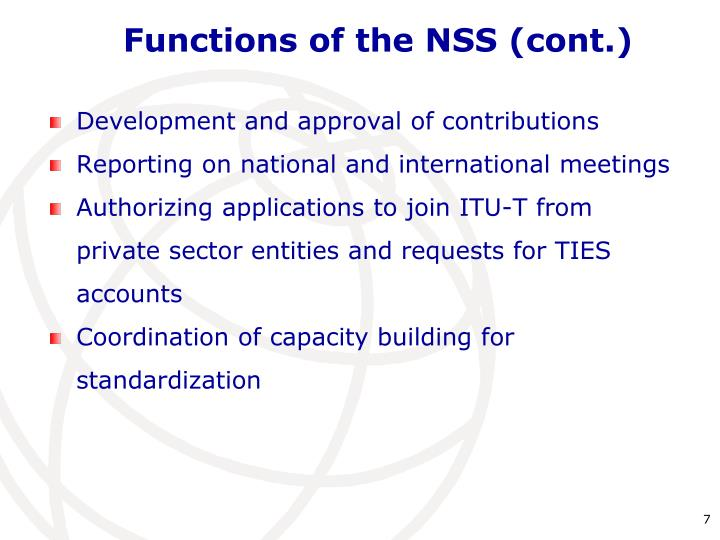 Functions of the NSS (cont.)