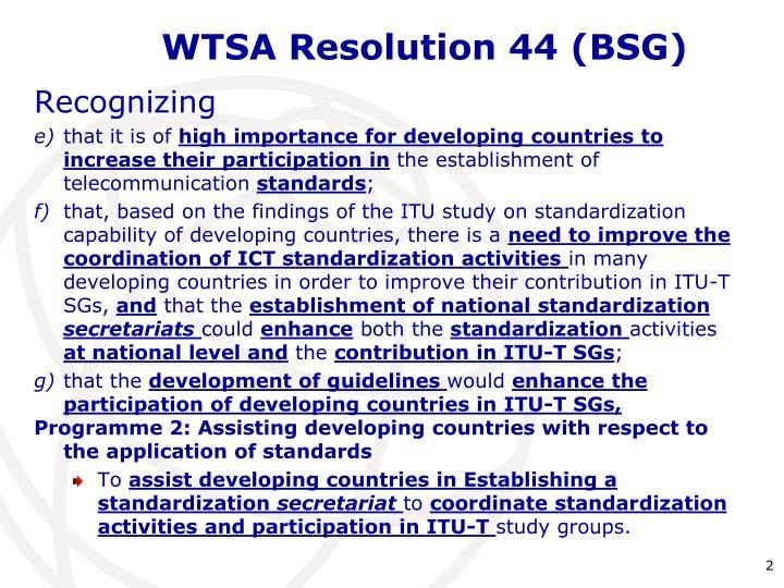WTSA Resolution 44 (BSG)