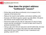 how does the project address bottleneck issues