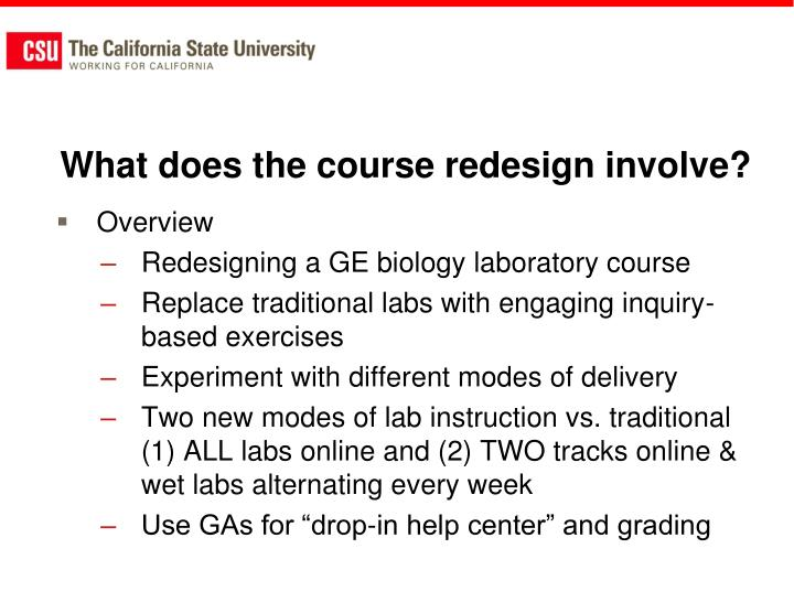 What does the course redesign involve?