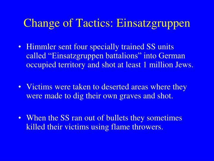 Change of Tactics: Einsatzgruppen