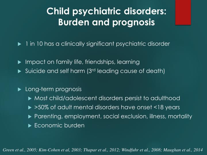 Child psychiatric disorders: