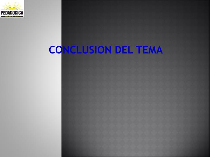 CONCLUSION DEL TEMA