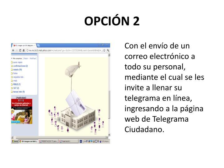 OPCIÓN 2