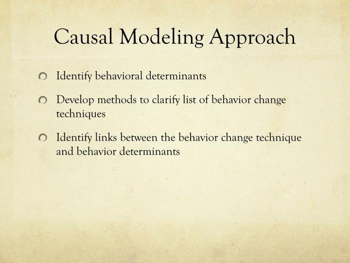 Causal Modeling Approach