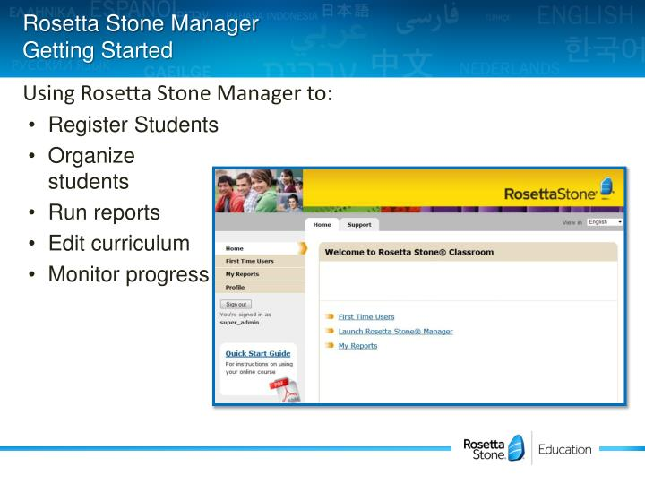 Rosetta stone manager getting started