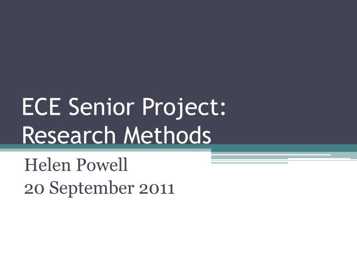 Ece senior project research methods