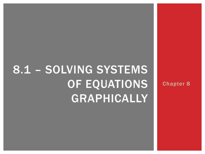 8 1 solving systems of equations graphically