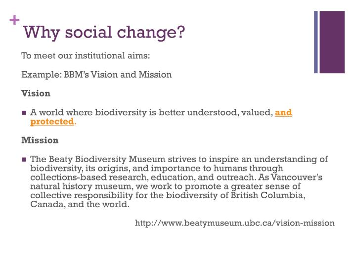 Why social change?