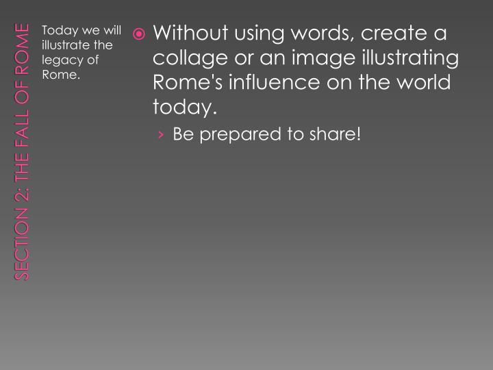 Without using words, create a collage or an image illustrating Rome's influence on the world today.