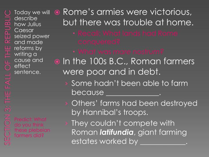 Rome's armies were victorious, but there was trouble at home.