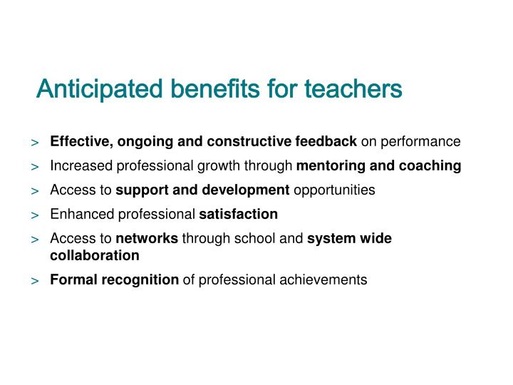 Anticipated benefits for teachers