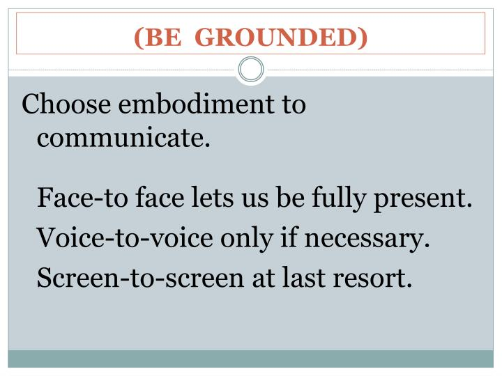 (BE  GROUNDED)