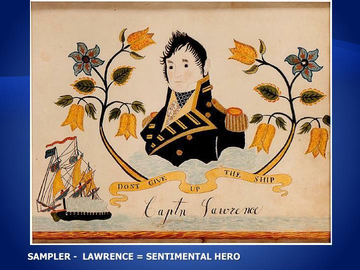SAMPLER -  LAWRENCE = SENTIMENTAL HERO