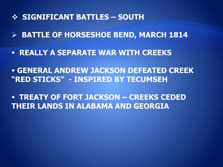 SIGNIFICANT BATTLES – SOUTH