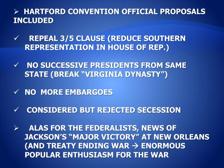 HARTFORD CONVENTION OFFICIAL PROPOSALS INCLUDED