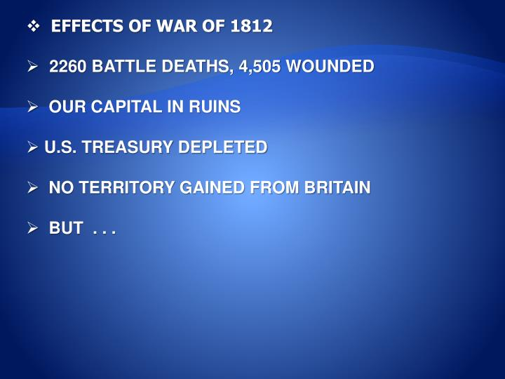 EFFECTS OF WAR OF 1812