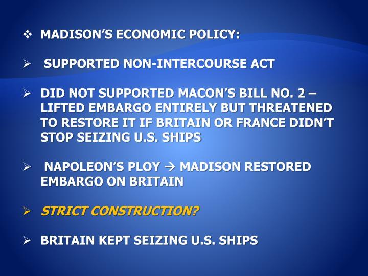 MADISON'S ECONOMIC POLICY: