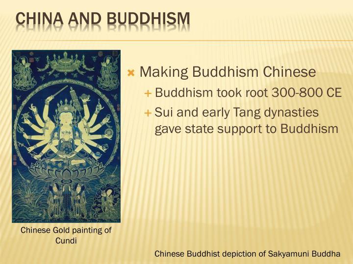 Making Buddhism Chinese