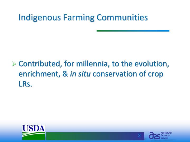 Indigenous farming communities