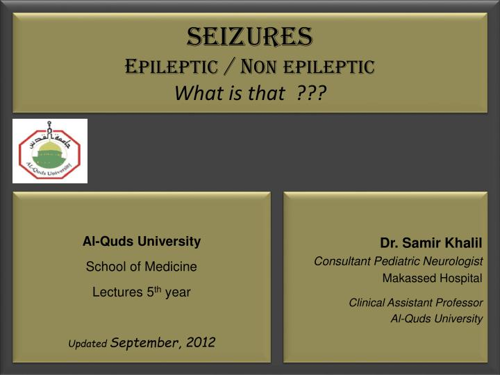 Seizures e pileptic n on epileptic what is that
