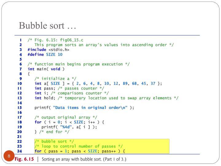 Bubble sort …